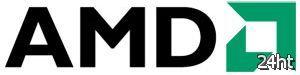 AMD выделит процессоры для планшетов в отдельную серию