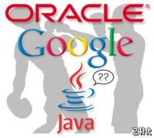 Google готова поделиться с Oracle долей выручки от Android