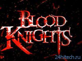 Видео: Геймплей Action RPG Blood Knights