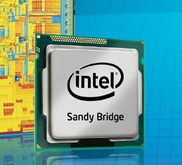 Большая часть бюджетных процессоров Intel Sandy Bridge будет выведена из производства