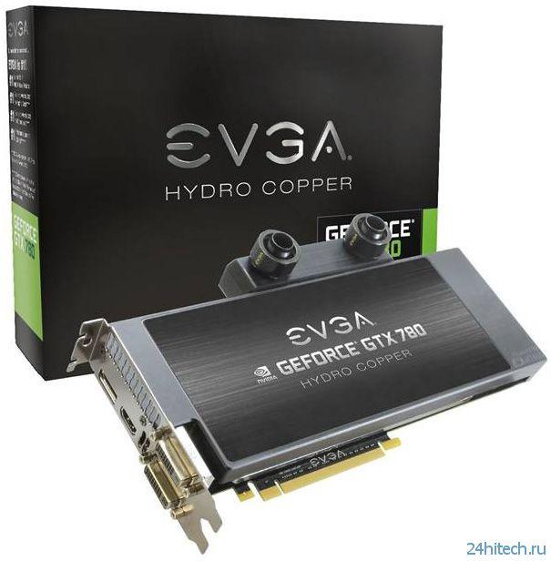 Две версии GeForce GTX 780 с водоблоком Hydro Copper от EVGA