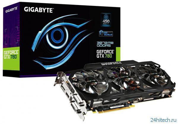 Новая видеокарта GIGABYTE GeForce GTX 780 (GV-N780WF3-3GD) с эффективной системой охлаждения