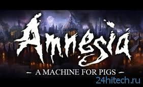 Amnesia: A Machine for Pigs выйдет в сентябре
