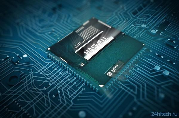 К выпуску готовятся новые процессоры Intel Haswell для встроенных систем