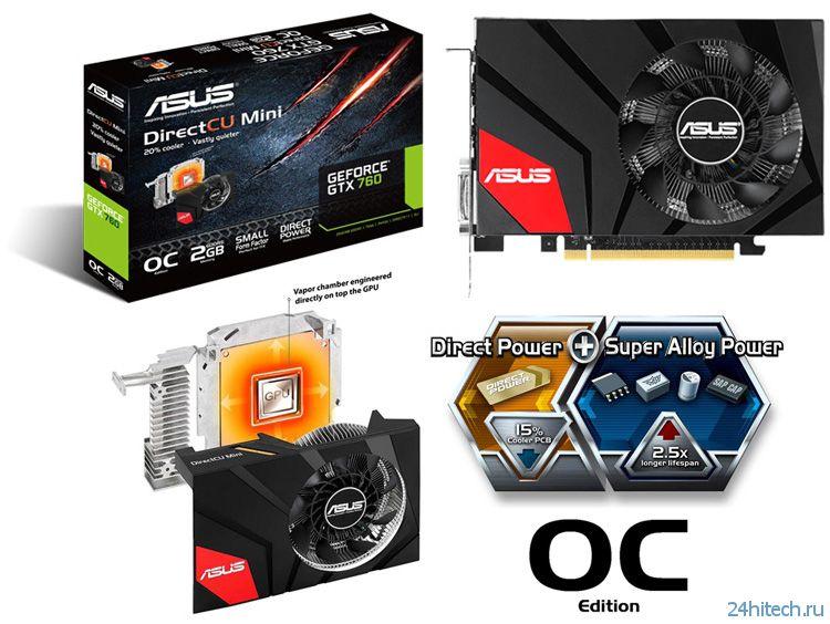Официальный анонс видеокарты ASUS GeForce GTX 760 DirectCU Mini