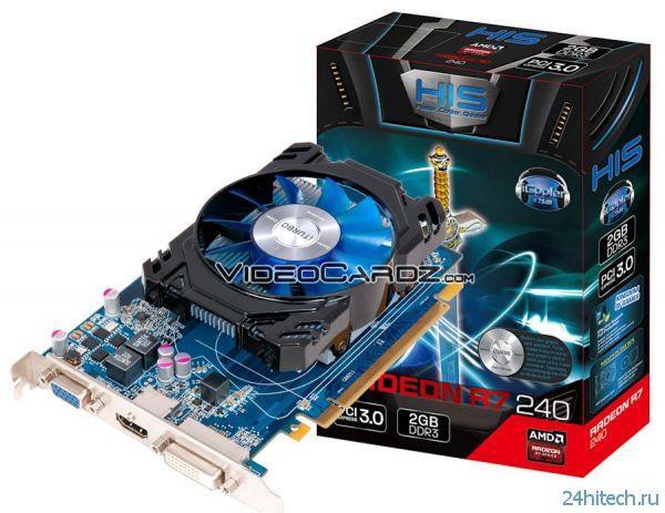 Появилась информация о AMD Radeon R7-250 и R7-240