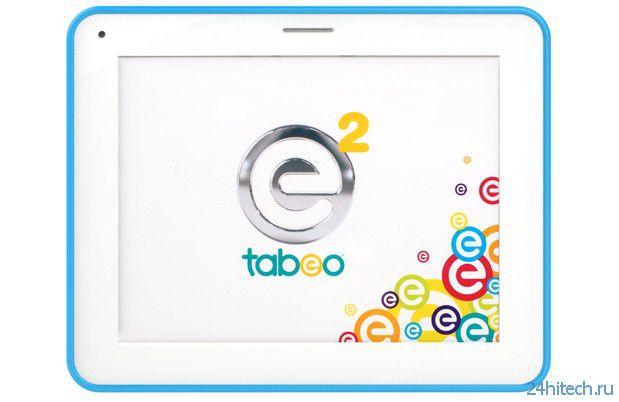 Tabeo e2 - детский планшет второго поколения