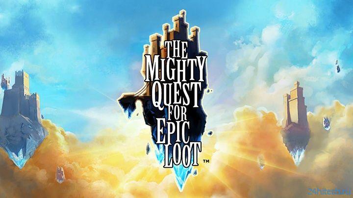 Стартовало открытое бета-тестирование The Mighty Quest for the Epic Loot