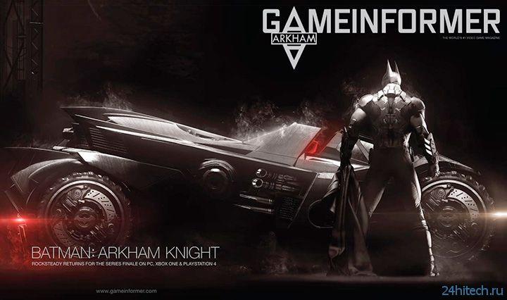 В Сети появилась масса подробностей Batman: Arkham Knight из Game Informer