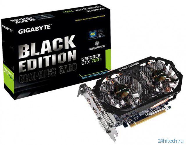 Видеокарта GIGABYTE GeForce GTX 750 Ti Black Edition с повышенной надежностью