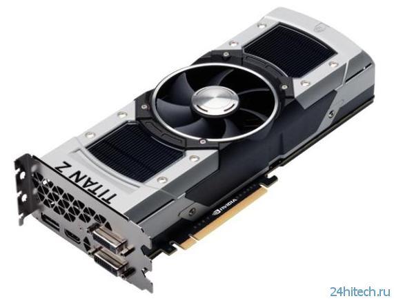 Встречаем новую флагманскую видеокарту NVIDIA GeForce GTX TITAN Z