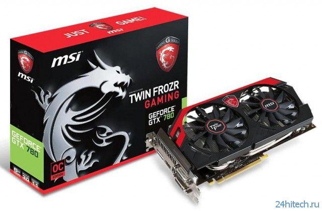 Игровая видеокарта MSI GeForce GTX 780 GAMING с поддержкой 6-ти ГБ GDDR5-памяти