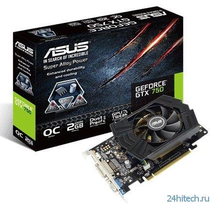 Видеокарта ASUS GeForce GTX 750 (GTX750-PHOC-2GD5) с увеличенным объемом видеопамяти