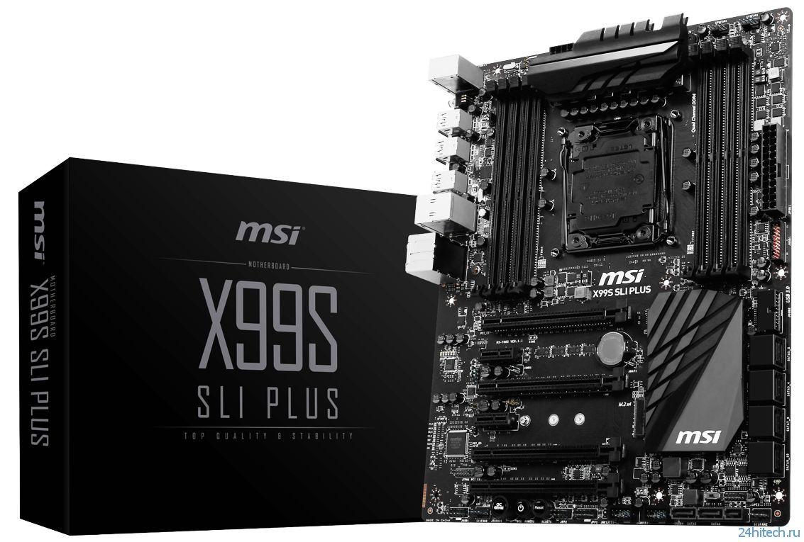 Презентация элегантной материнской платы MSI X99S SLI Plus