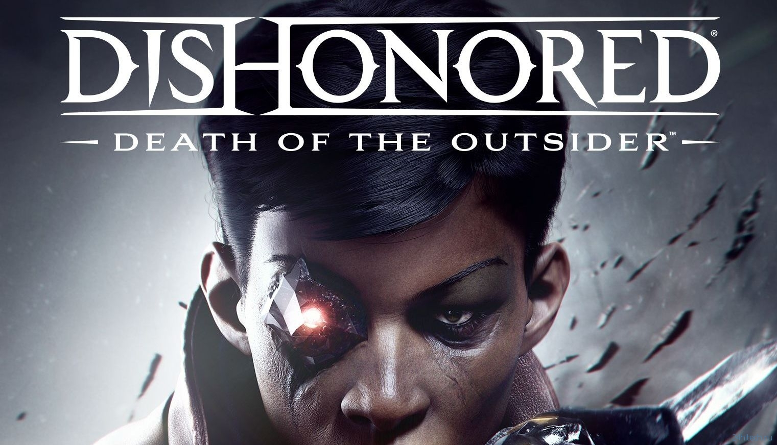 Обзор игры Dishonored: Death of the Outsider