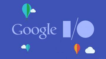 Google I/O 2018 уже завтра. Чего ждать?